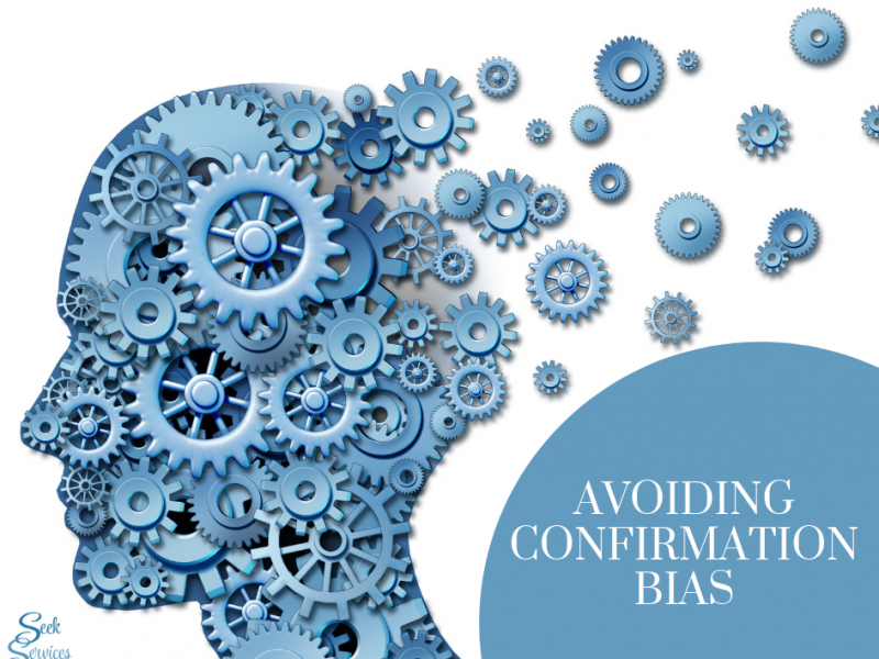 Avoiding Confirmation Bias